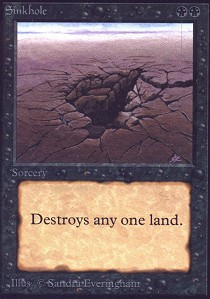 Sinkhole (Not Tournament Legal)