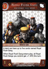 Royal Flush Gang, Non-Unique  Full House