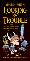 Munchkin Quest 2: Looking for Trouble
