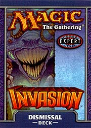 Invasion Dismissal Precon Theme Deck