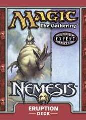 Nemesis Eruption Precon Theme Deck