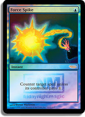 Force Spike - Foil FNM 2007