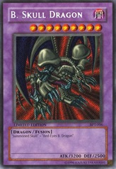 B. Skull Dragon - BPT-006 - Secret Rare - Limited Edition