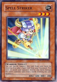 Spell Striker - WC07-EN001 - Super Rare - Promo Edition