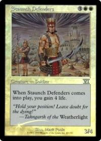Staunch Defenders (FNM Foil)