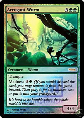Arrogant Wurm (FNM Foil)