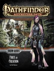 Pathfinder Adventure Path #85: Fires of Creation (Iron Gods 1 of 6)
