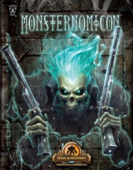 Iron Kingdoms RPG: Monsternomicon