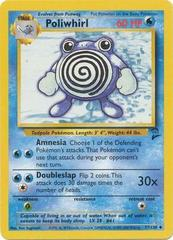 Poliwhirl - 57/130 - Uncommon - Unlimited Edition