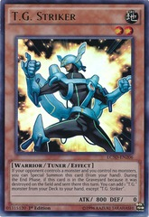 T.G. Striker - LC5D-EN206 - Ultra Rare - 1st Edition