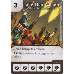 Take That, Villain! - Basic Action Card (Die  & Card Combo)