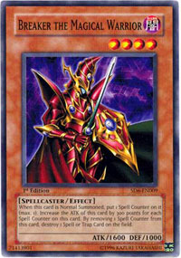 Breaker the Magical Warrior - SD6-EN009 - Common - 1st Edition