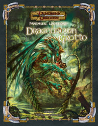 Fantastic Locations: Dragondown Grotto