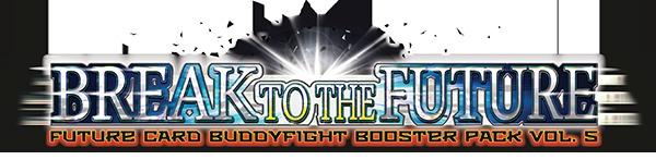 BT05: Break to the Future Booster Box