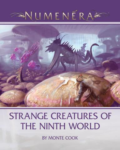 Numenera Strange Creatures of the Ninth World