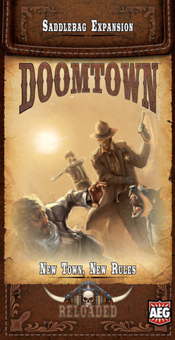 Deadlands Doomtown Reloaded No Turning Back Saddlebag Expansion Alderac Games