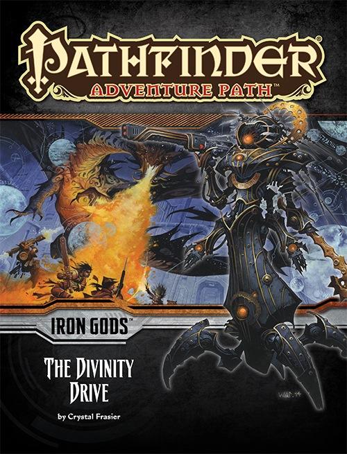 Pathfinder Adventure Path #90: The Divinity Drive (Iron Gods 6 of 6)