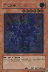 Maximum Six - LODT-EN097 - Ultimate Rare - 1st Edition