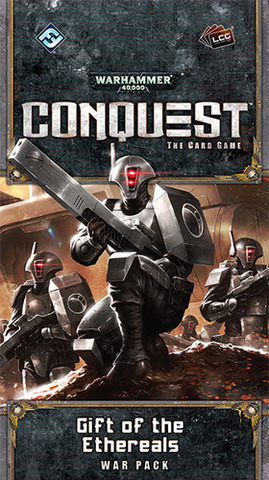 Warhammer 40,000: Conquest – Gift of the Ethereals