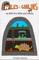 Goobles & Goblins: An RPG for Kids and Adults