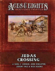 Aces & Eights: Shattered Frontier - Judas Crossing