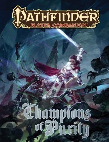 Pathfinder Player Companion: Champions of Purity