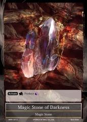 Magic Stone of Darkness - MPR-101 - C - 1st Printing