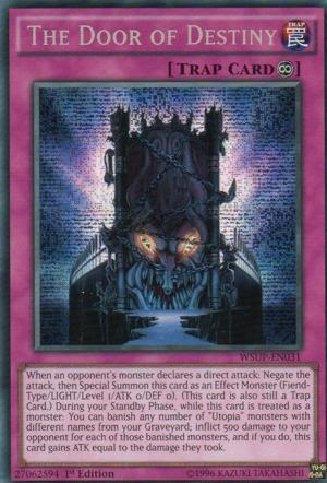 The Door of Destiny - WSUP-EN031 - Prismatic Secret Rare - 1st Edition