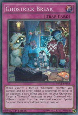 Ghostrick Break - WSUP-EN043 - Super Rare - 1st Edition