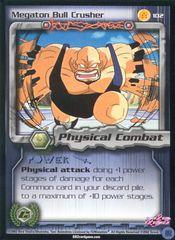 Megaton Bull Crusher