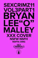SEX CRIMINALS #11 BRYAN LEE OMALLY XXX VAR (MR)