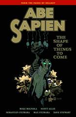 ABE SAPIEN TP VOL 04 SHAPE THINGS TO COME (C: 0-1-2)