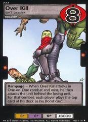 Over Kill, BAT Leader