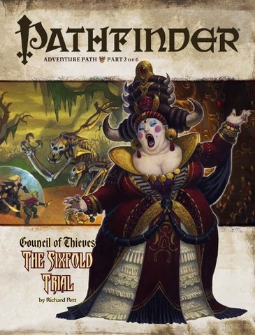 Pathfinder Adventure Path #26: The Sixfold Trial (Council of Thieves 2 of 6)