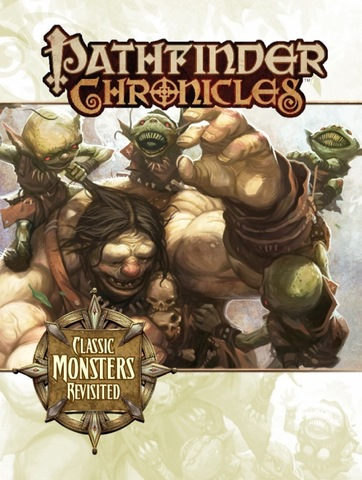 Pathfinder Chronicles: Classic Monsters Revisited