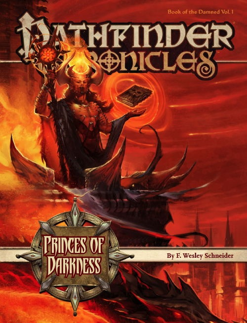 Pathfinder Chronicles: Book of the DamnedVolume 1: Princes of Darkness