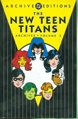 NEW TEEN TITANS ARCHIVES HC VOL 03
