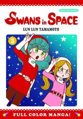 Swans in Space Graphic Novel Vol 03 (of 3)