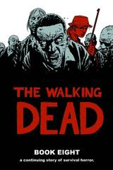 The Walking Dead - Book 8 (Hard Cover)