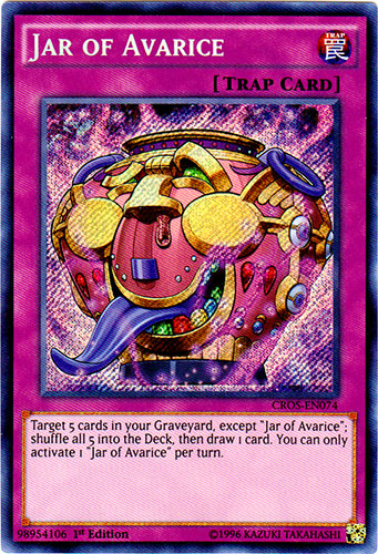 Jar of Avarice - CROS-EN074 - Secret Rare - 1st Edition