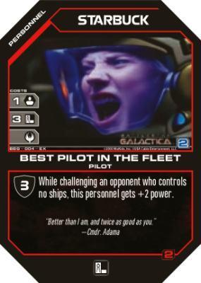 starbuck best pilot in the fleet battlestar galactica ccg base set categoryonegames - Pilot Fleet Card