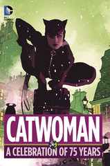 Catwoman: A Celebration Of 75 Years Hard Cover