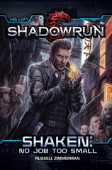 Shadowrun Shaken: No Job Too Small