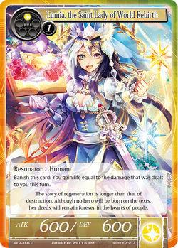Lumia, the Saint Lady of World Rebirth - MOA-005 - U (Foil)