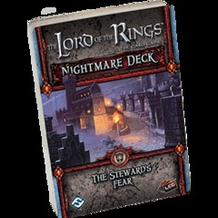 Lord of the Rings Card Game: Nightmare Deck Steward's Fear