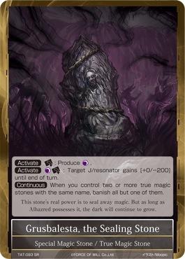 Grusbalesta, the Sealing Stone - TAT-093 - SR - 2nd Printing