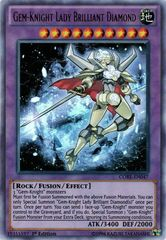 Gem-Knight Lady Brilliant Diamond - CORE-EN047 - Ultra Rare - 1st Edition