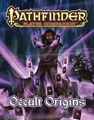 Pathfinder Player Companion: Occult Origins 9461