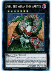 Orea, the Sylvan High Arbiter - MP15-EN028 - Secret Rare - 1st Edition