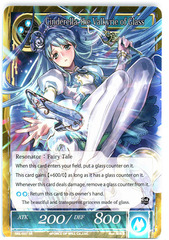 Cinderella, the Valkyrie of Glass - SKL-037 - SR - 1st Edition (Foil)